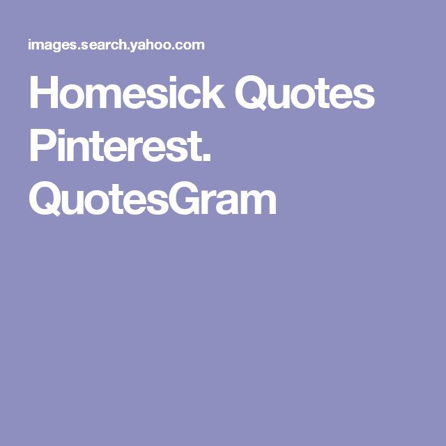 Love Finds You Quote: 25+ Best Homesick Quotes Ideas On Pinterest