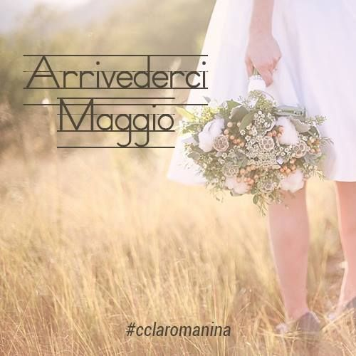Arrivederci Maggio!
