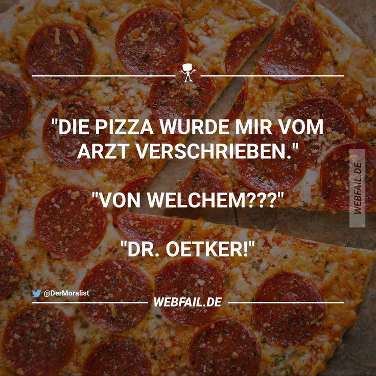 Pizza ist ein Arztneimittel...                              …