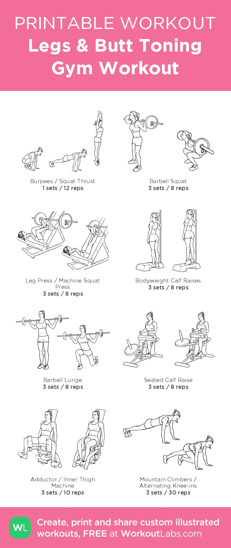 Legs & Butt Toning Gym Workout–my custom exercise plan created at WorkoutLabs.com • Click through to download as a printable workout PDF #customworkout