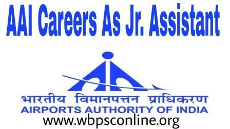 Airport Authority of India (AAI) Careers for Graduate Students, Apply for Junior Assistant Jobs - Latest Government Job Circulars in India | WBPSC Online