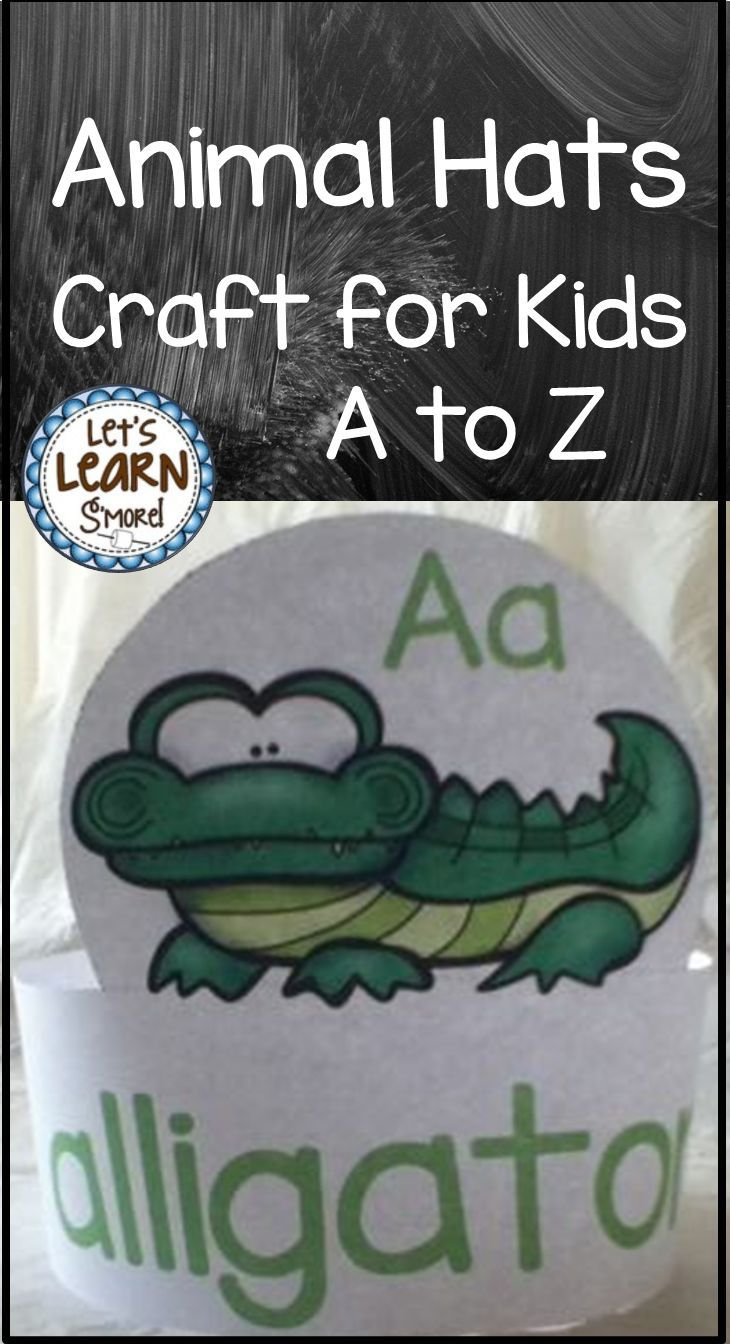 Alphabet Animals Hats For Back To School End Of The Year Zoo