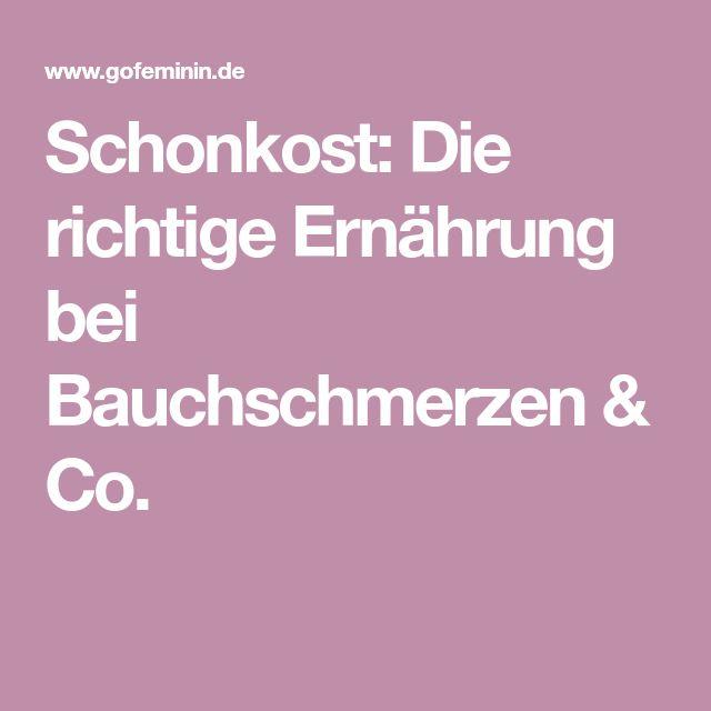 Schonkost: Die richtige Ernährung bei Bauchschmerzen & Co.