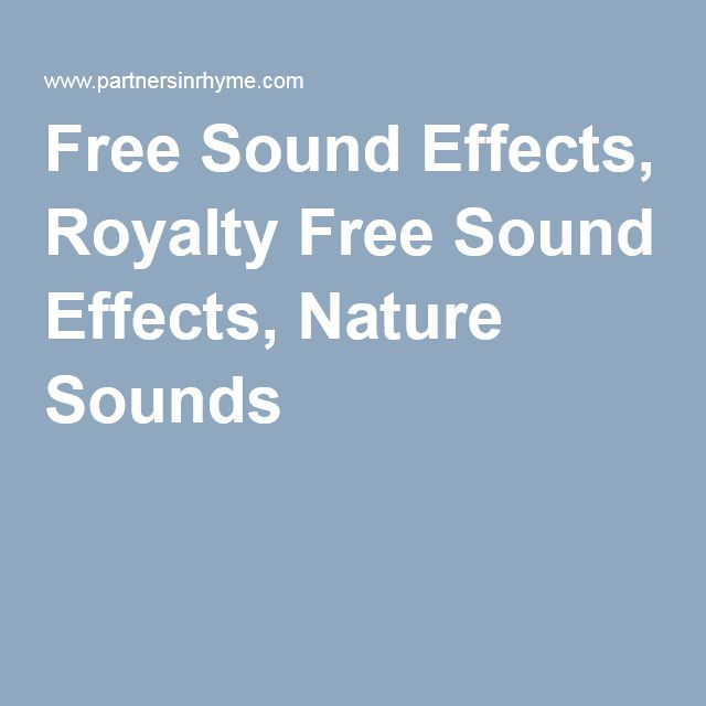 Free Sound Effects, Royalty Free Sound Effects, Nature Sounds for Video, Meme, etc. #dj #movie
