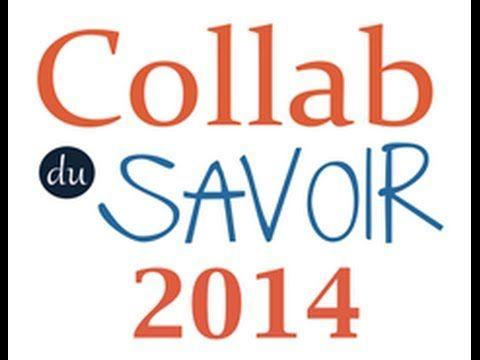 Collab Du Savoir 2014 - 4ème édition #collabdusavoir
