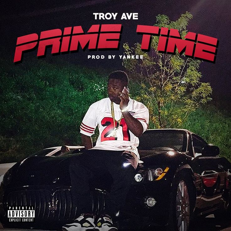 Troy Ave – Prime Time