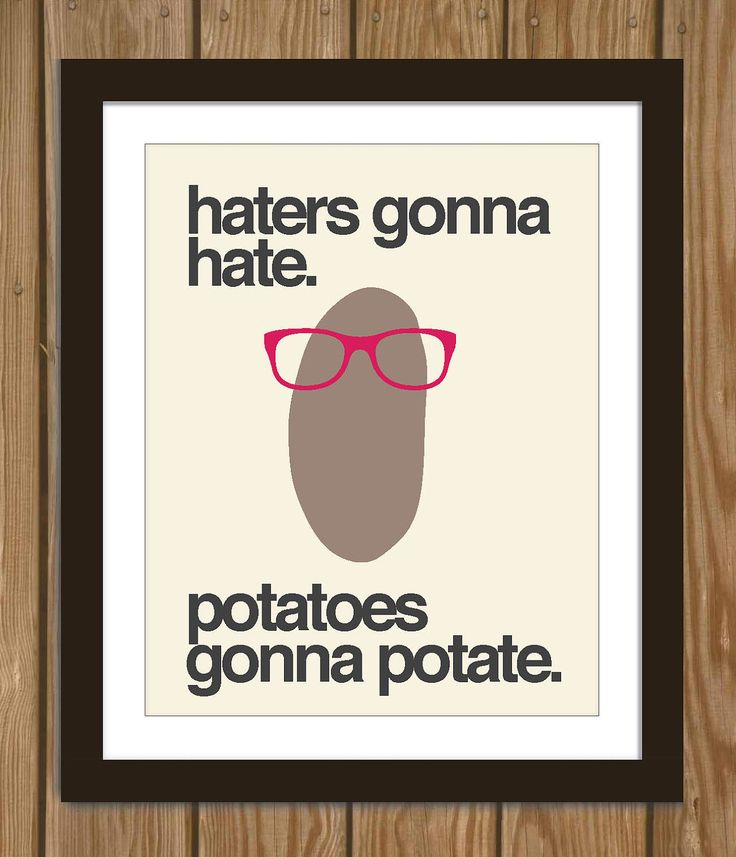 Hipster Potato print via Arcadiagraphic - I don't know what this means, but somehow I feel like it speaks to me on a profound level.