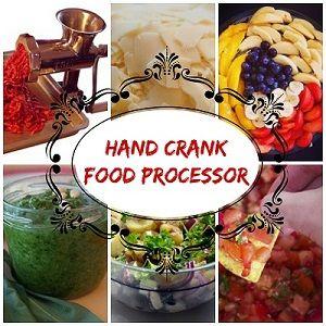 Best Hand Crank Food Processor