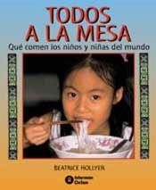 Todos a la mesa : qué comen los niños y niñas del mundo