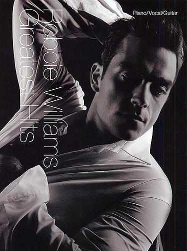 Robbie Williams: Greatest Hits - Piano, Vocal & Guitar. £14.95