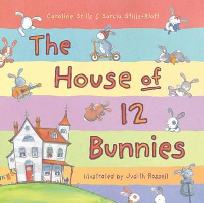 The House of 12 Bunnies - Caroline Stills