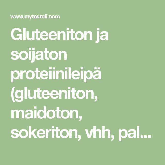 Gluteeniton ja soijaton proteiinileipä (gluteeniton, maidoton, sokeriton, vhh, paleo, pähkinätön ja manteliton) - myTaste