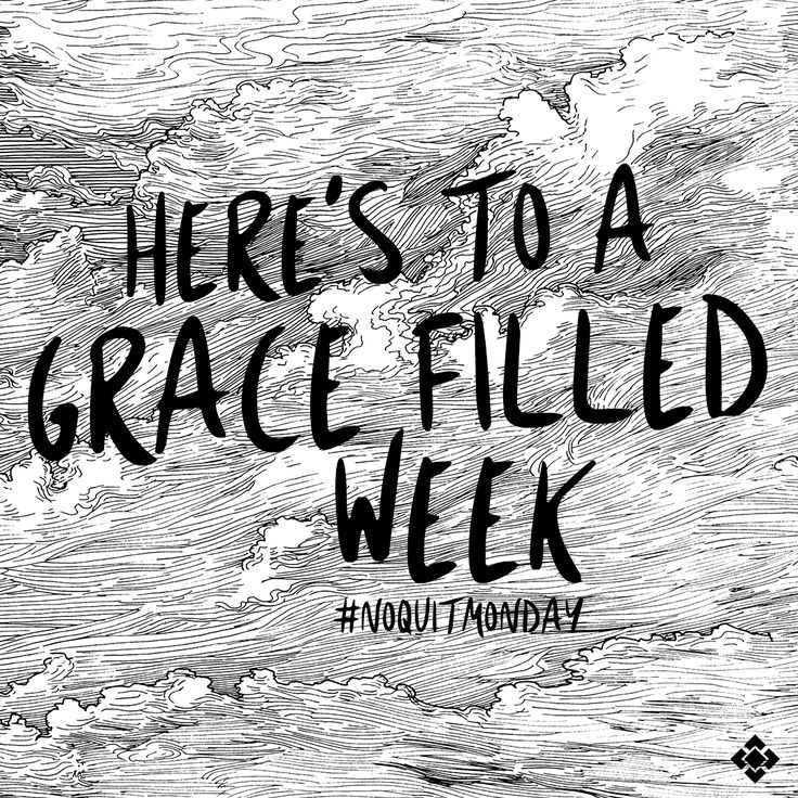 """""""Each time he said, """"My grace is all you need. My power works best in weakness."""" So now I am glad to boast about my weaknesses, so that the power of Christ can work through me. That's why I take pleasure in my weaknesses, and in the insults, hardships, persecutions, and troubles that I suffer for Christ. For when I am weak, then I am strong."""" 2 Corinthians 12:9-10 (NLT)#noquitmonday"""
