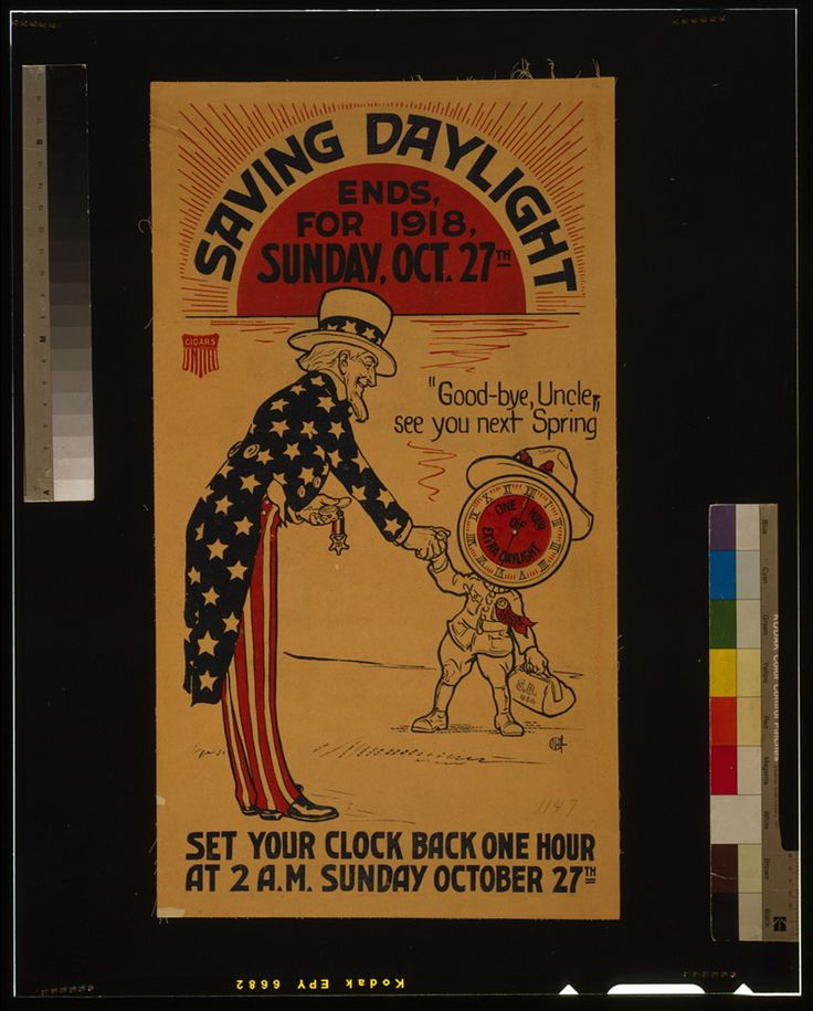 Saving daylight ends, for 1918, Sunday, Oct. 27th Set your clock back one hour at 2 A.M. Sunday October 27th. | Library of Congress