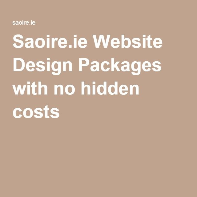 Saoire.ie Website Design Packages with no hidden costs