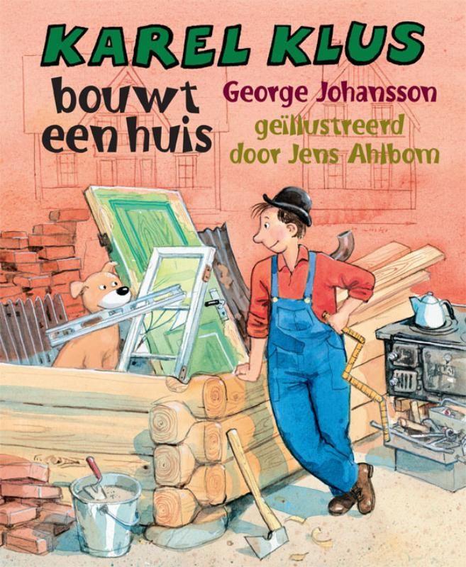 #Kerntitels Kinderboekenweek 2015 : Groep 1 & 2: Karel Klus bouwt een huis