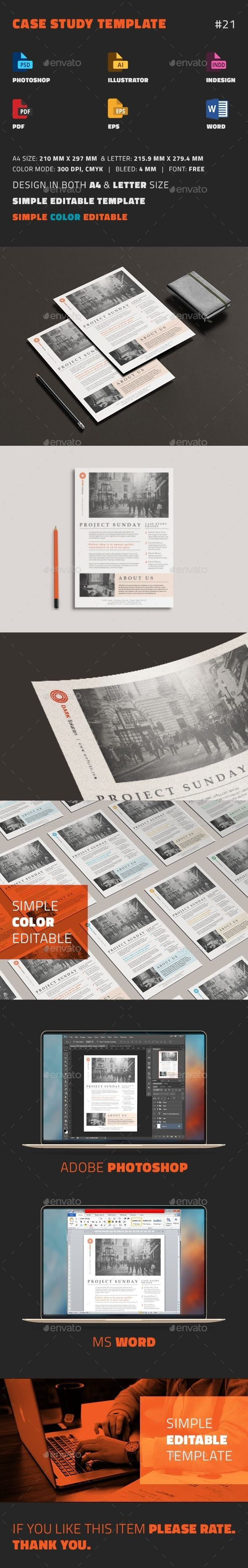 Case Study Template The document you need to present your case studies in a clean and professional way. Drop in your own text and images, send it to the printer or attach it to an email as pdf file.