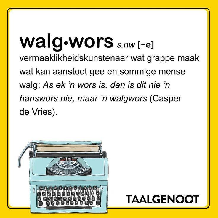 Walgwors, nie 'n hanswors nie | Afrikaans | Waar kom daardie woord vandaan | Taalgenoot