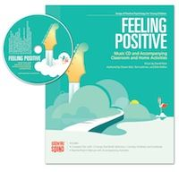 Growing Sound: Feeling Positive CD: Songs for Teaching® Educational Children's Music