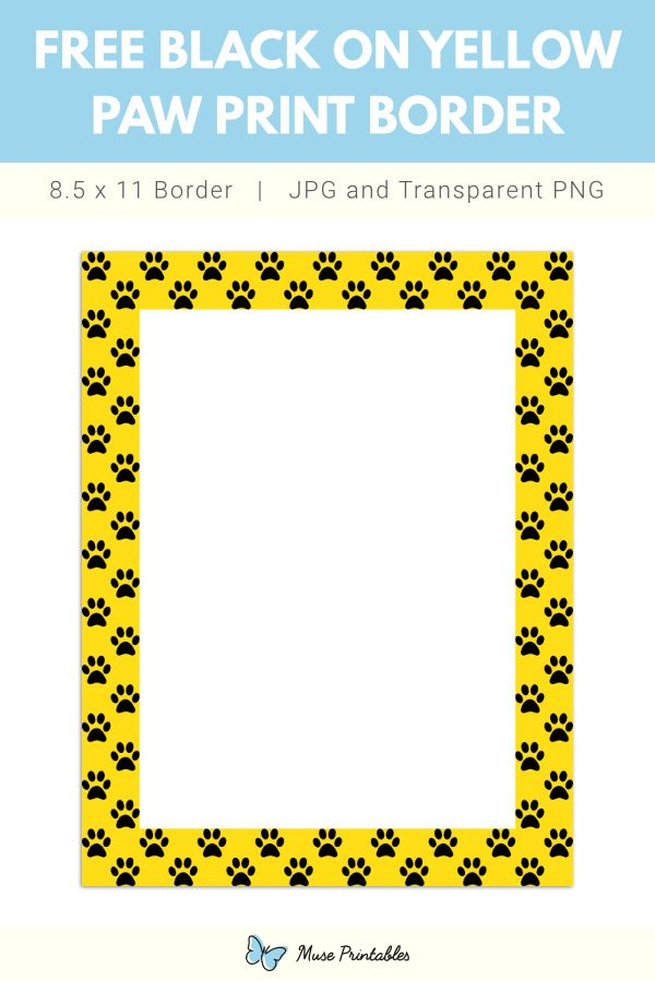 Black On Yellow Paw Print Page Border In 2020 Paw Print Printed Pages Printables Similar with paw print clip art png. black on yellow paw print page border