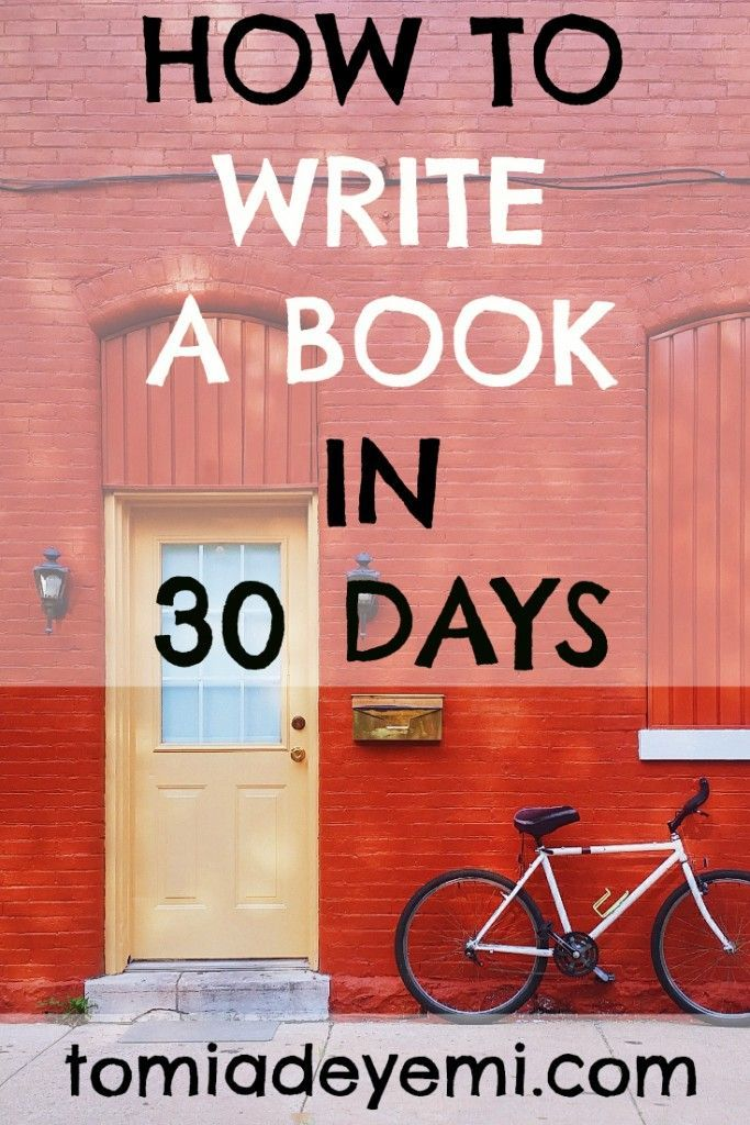 Want to write a book? Here's how to do it in 30 days!