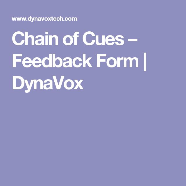 Chain of Cues – Feedback Form | DynaVox