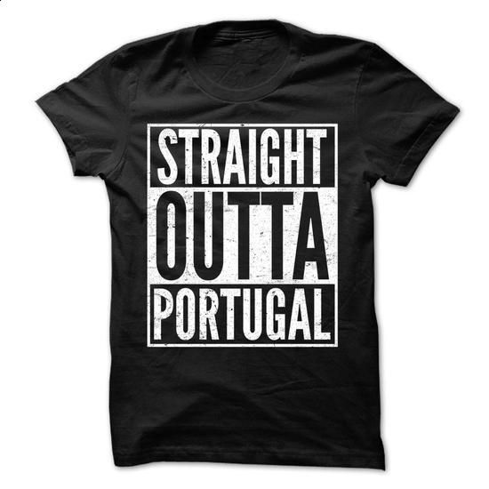 Straight Outta Portugal - Awesome Team Shirt ! - #basic tee #hoodie womens. ORDER NOW => https://www.sunfrog.com/LifeStyle/Straight-Outta-Portugal--Awesome-Team-Shirt-.html?68278