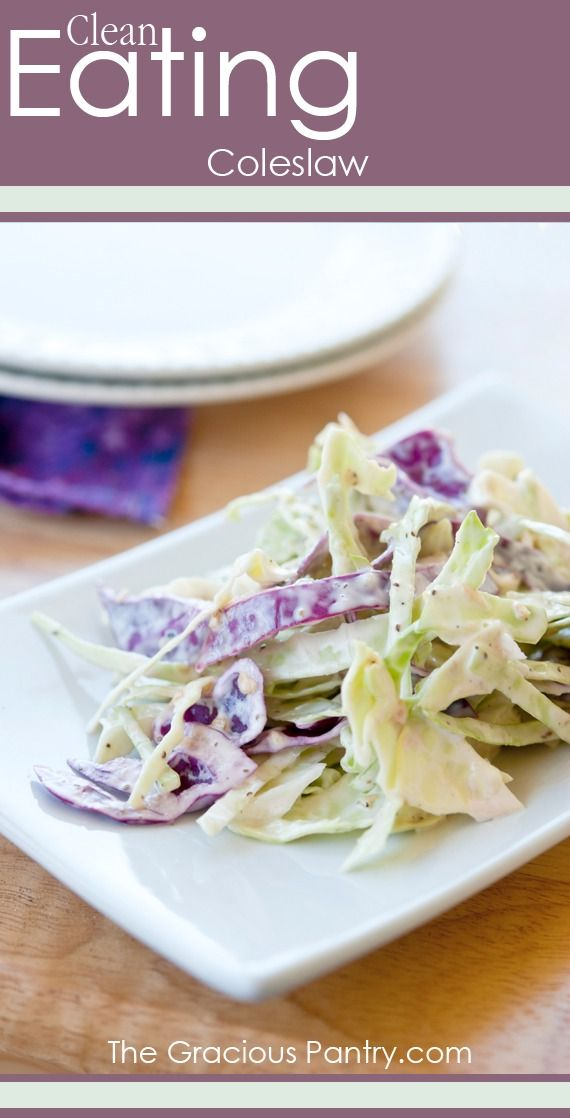 Clean Eating Coleslaw made with 10 Second Mayo. Totally yum!