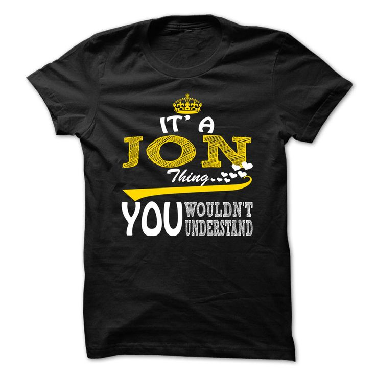 Jon Thing ღ ღ - Cool Name-Shirt !!!If you are Jon or loves one. Then this shirt is for you. Cheers !!!xxxJon Jon