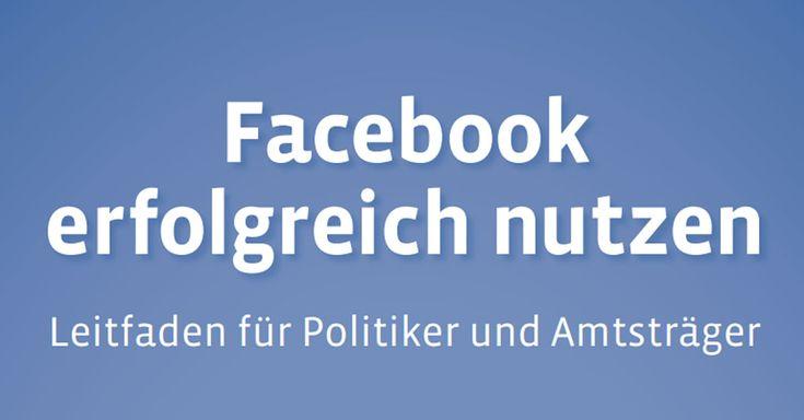 #Facebook Leitfaden für Politiker.