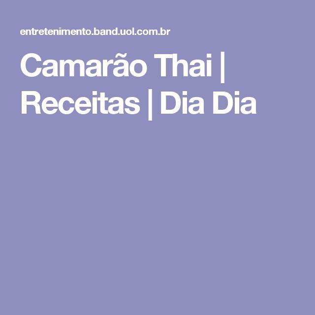 Camarão Thai | Receitas | Dia Dia