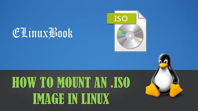 HOW TO MOUNT AN .ISO IMAGE IN LINUX
