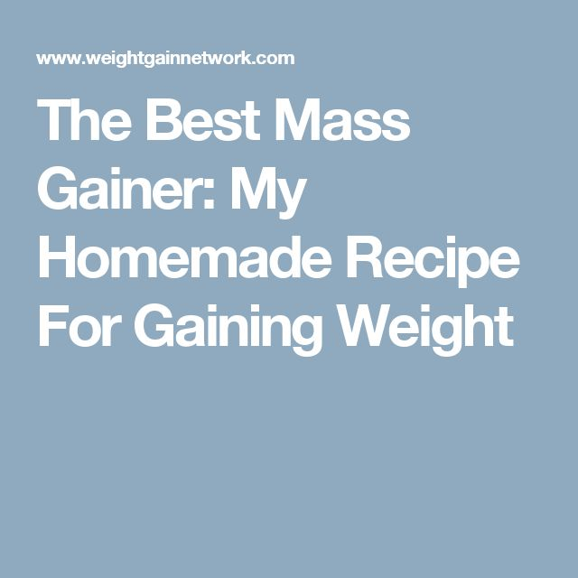 The Best Mass Gainer: My Homemade Recipe For Gaining Weight