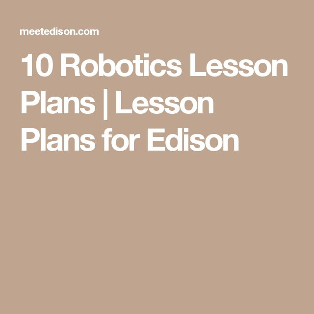10 Robotics Lesson Plans | Lesson Plans for Edison