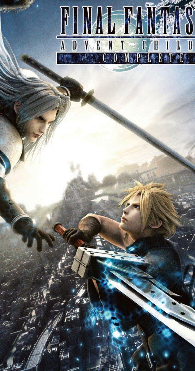 Final Fantasy Vii Advent Children 2005 Final Fantasy Advent Children Final Fantasy Final Fantasy Vii