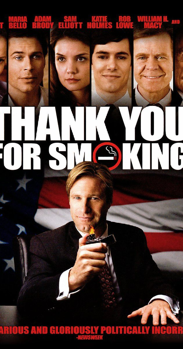 Directed by Jason Reitman.  With Aaron Eckhart, Cameron Bright, Maria Bello, Joan Lunden. Satirical comedy follows the machinations of Big Tobacco's chief spokesman, Nick Naylor, who spins on behalf of cigarettes while trying to remain a role model for his twelve-year-old son.