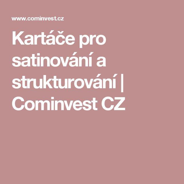 Kartáče pro satinování a strukturování |  Cominvest CZ