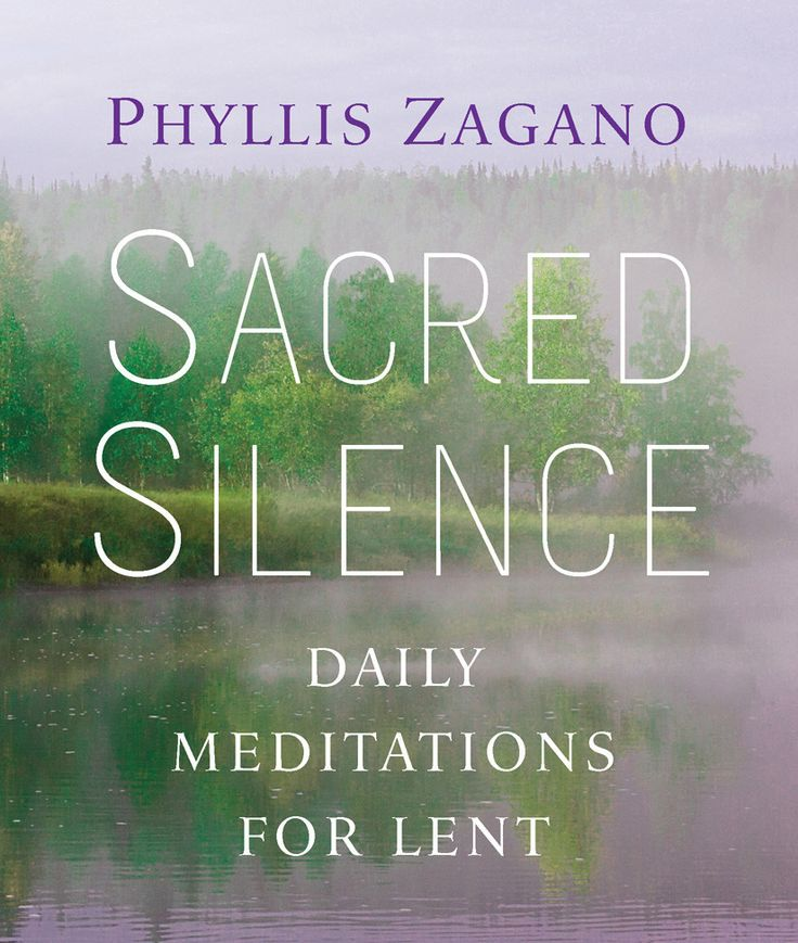 Phyllis Zagano explores the way both silence and stillness can help you turn your heart and mind to God during #Len!