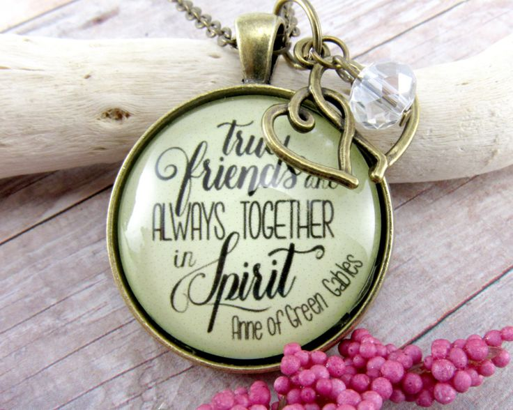 Best Friend Long Distance True Friends Quote Anne of Green Gables Book Glass Pendant Gift for Best Friend Going Away Just 18.00 USD #giftidea #GutsyGoodness