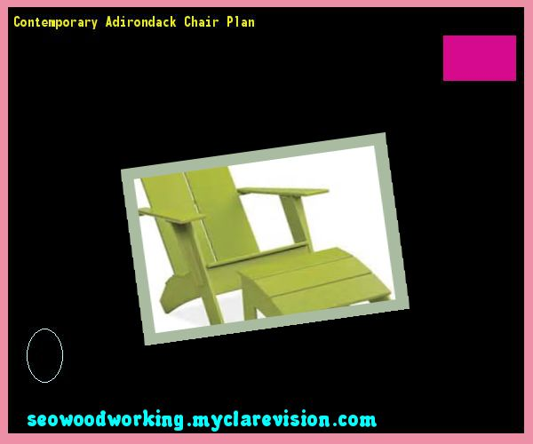Contemporary Adirondack Chair Plan 080452 - Woodworking Plans and Projects!