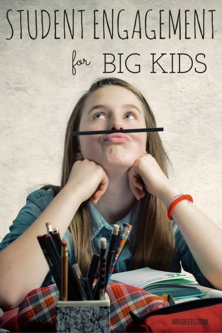 Student Engagement Tips for BIG KIDS Ideas for keeping students motivated throughout the school year.