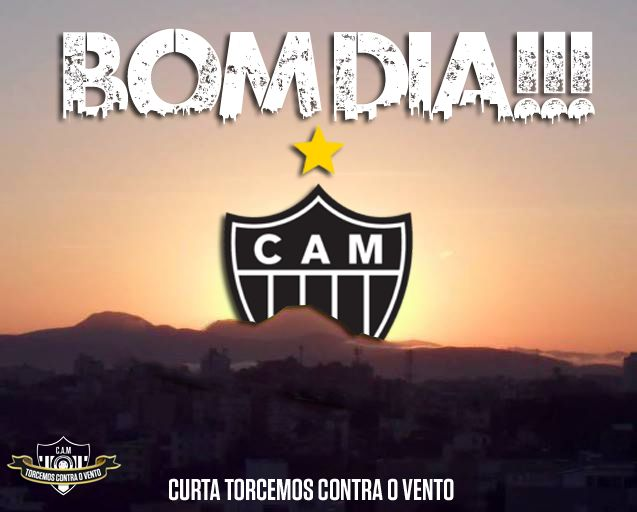 BOM DIA!!! | Clube Atlético Mineiro | Pinterest | Clube ...
