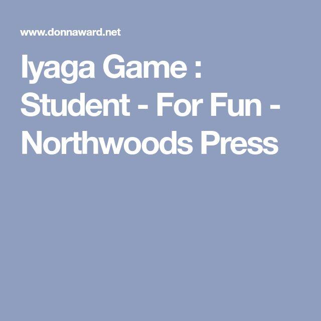 Iyaga Game : Student - For Fun - Northwoods Press