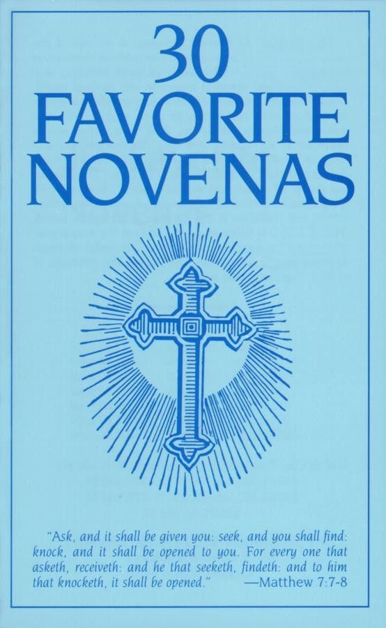 Short novena prayers to Our Lady, St. Joseph, St. Anne, St. Michael, St. Jude, St. Anthony, St. Gerard, St. Rita, St. Therese, Holy Angels, Poor Souls, etc.