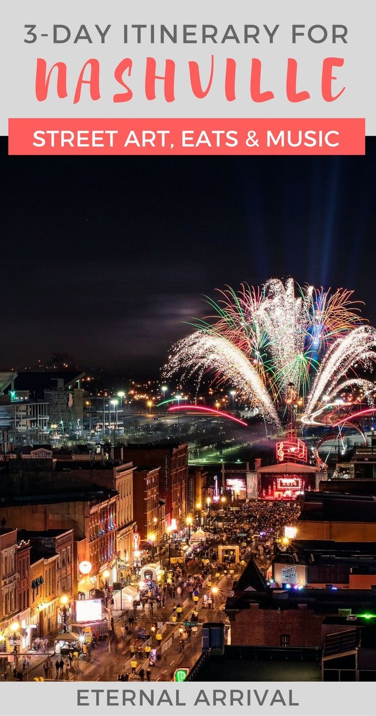 3 day nashville itinerary: music, food, & fun in a weekend | weekend