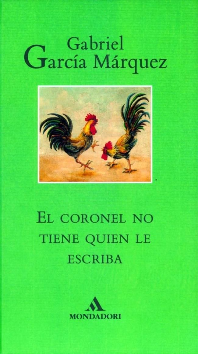 El coronel no tiene quien le escriba | GABRIEL GARCÍA MÁRQUEZ
