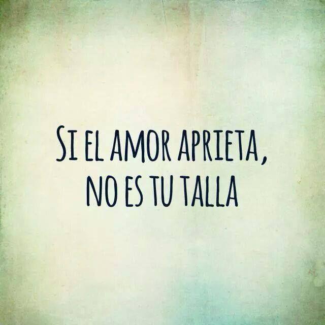 No es tu talla...* #palabras #amor #frases