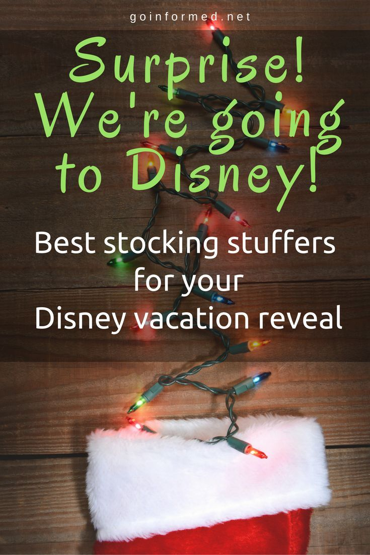 Best stocking stuffer ideas for a surprise Disney trip!                                                                                                                                                                                 More