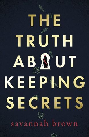 The Truth About Keeping Secrets Publication Date: 7 March 2019 KEYWORDS: Thrille…  – 2019 Thrillers