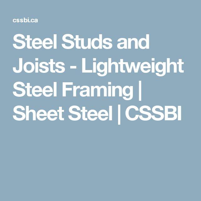 Steel Studs and Joists - Lightweight Steel Framing | Sheet Steel | CSSBI